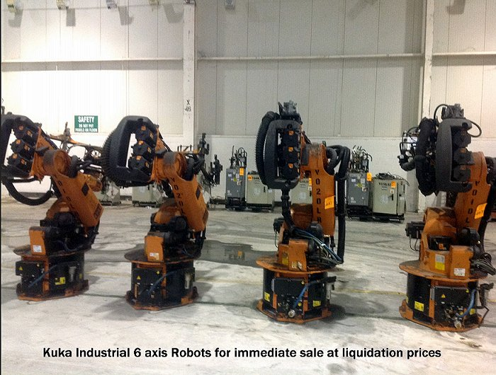 400 of the Kuka CNC programmable Robotic arms with all types of assembly line uses.